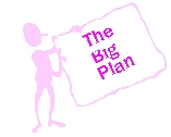 the big plan